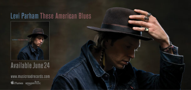 """Levi Parham """"These American Blues"""" makes top 40 on Americana Music"""